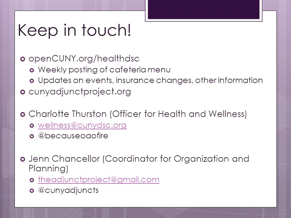 Keep in touch! openCUNY.org/healthdsc cunyadjunctproject.org