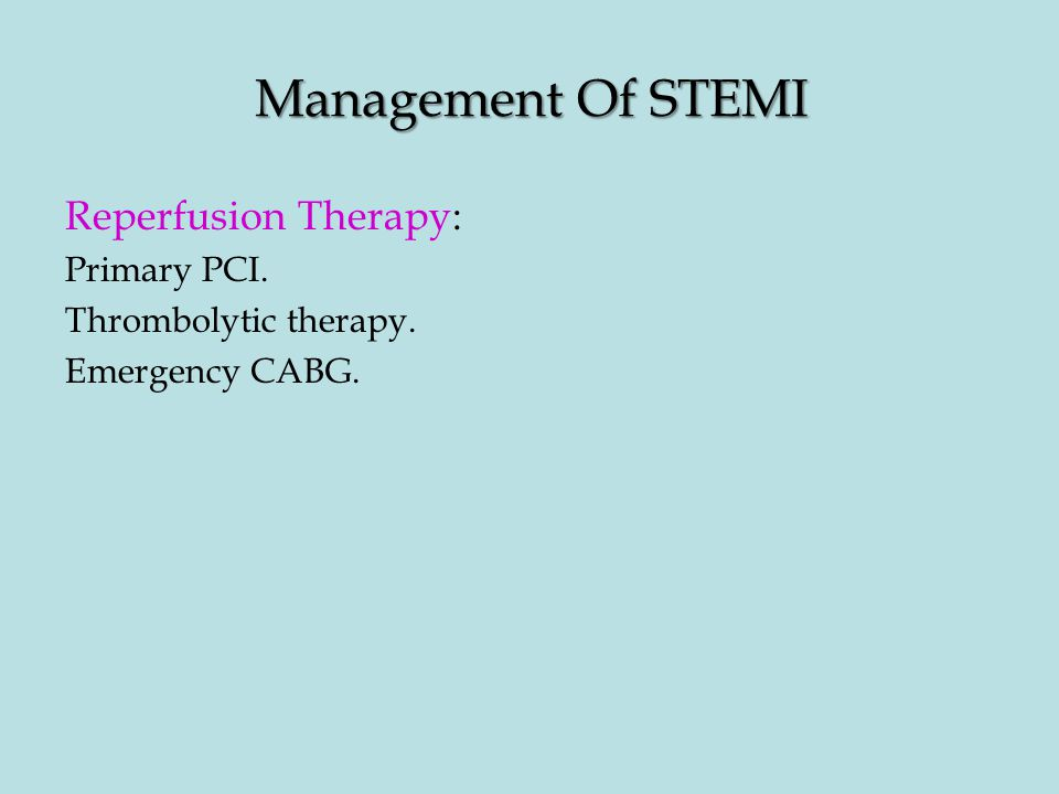 Management Of STEMI Reperfusion Therapy: Primary PCI.
