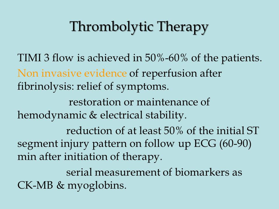 Thrombolytic Therapy TIMI 3 flow is achieved in 50%-60% of the patients.