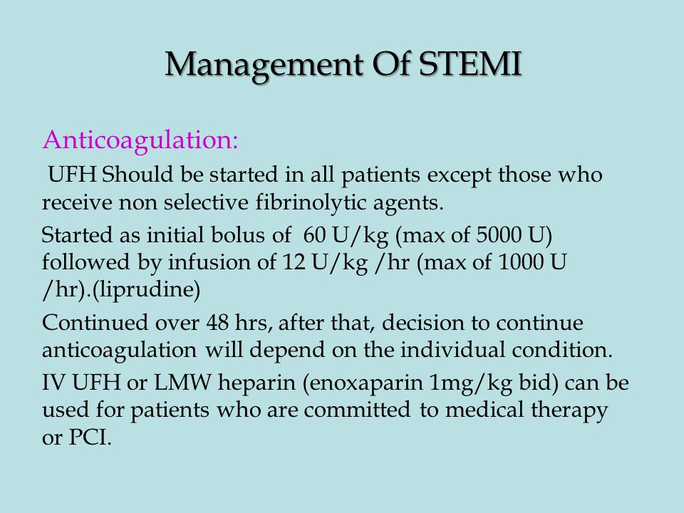 Management Of STEMI Anticoagulation: