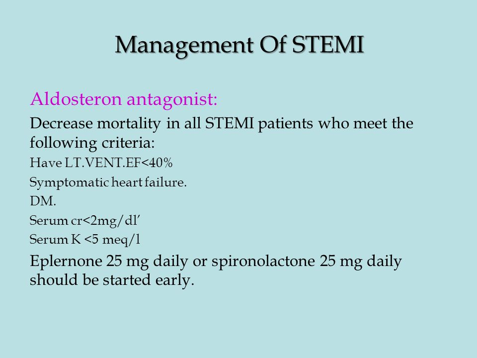 Management Of STEMI Aldosteron antagonist: