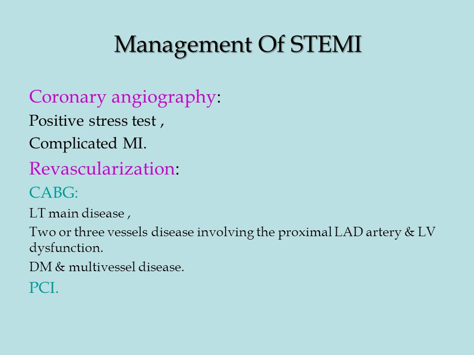 Management Of STEMI Coronary angiography: Revascularization:
