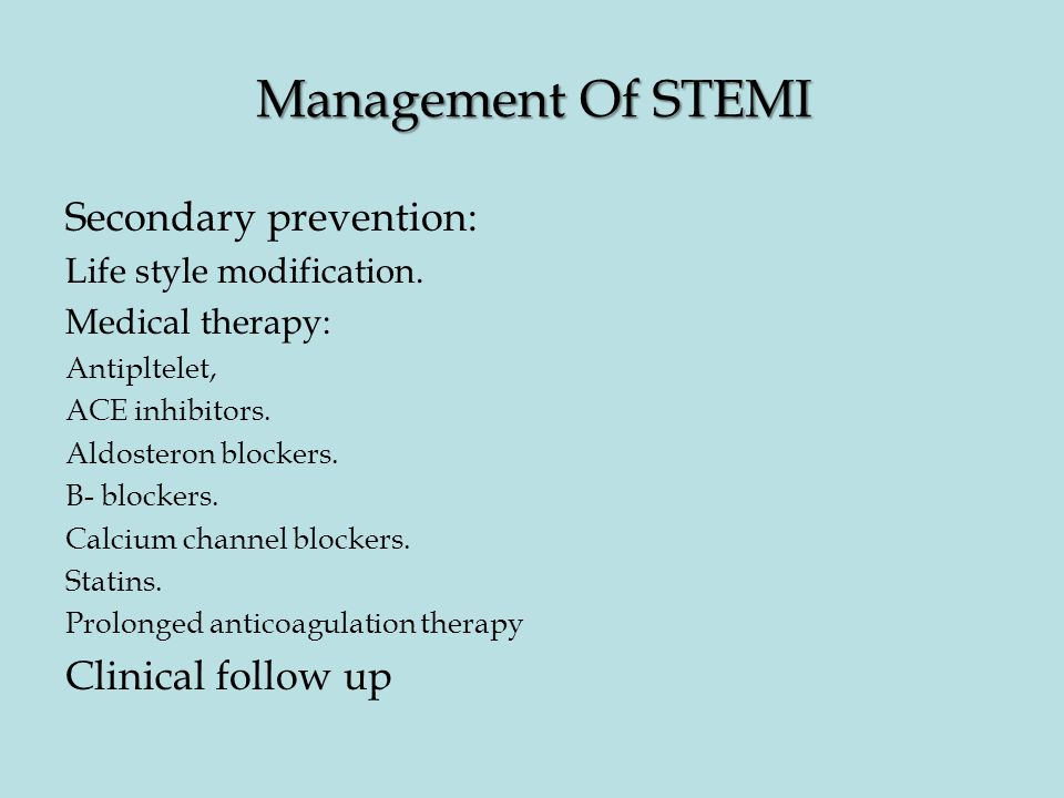 Management Of STEMI Secondary prevention: Clinical follow up