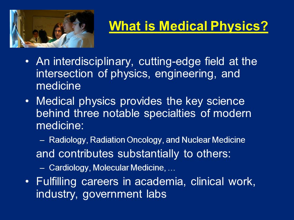 What is Medical Physics