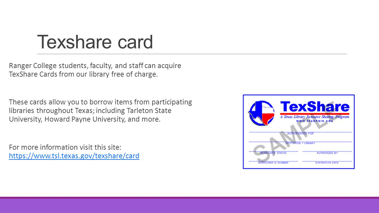 Texshare card Ranger College students, faculty, and staff can acquire TexShare Cards from our library free of charge.