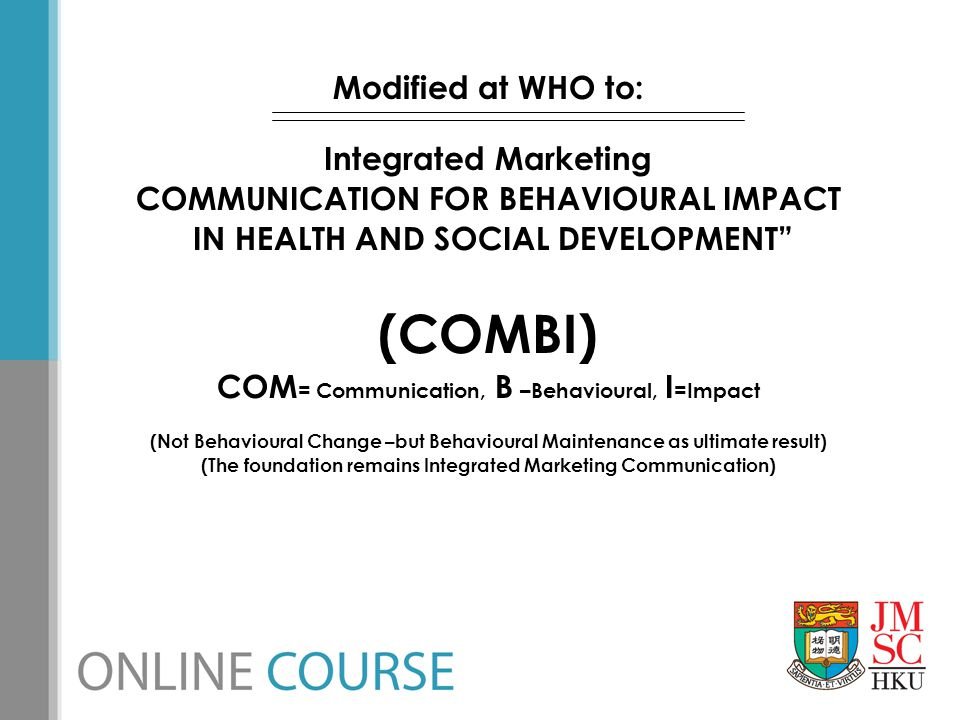 (COMBI) Modified at WHO to: Integrated Marketing