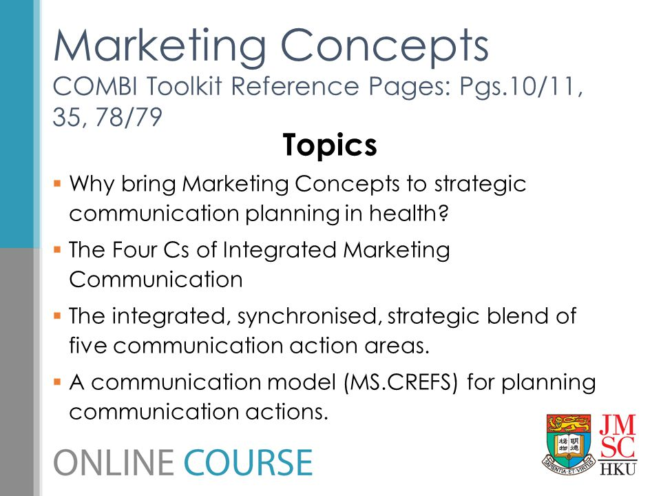 Marketing Concepts COMBI Toolkit Reference Pages: Pgs.10/11, 35, 78/79