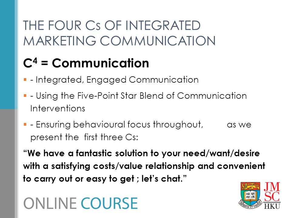 THE FOUR Cs OF INTEGRATED MARKETING COMMUNICATION