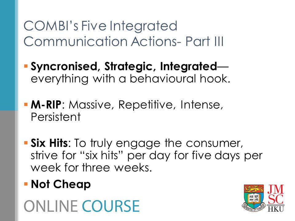 COMBI's Five Integrated Communication Actions- Part III