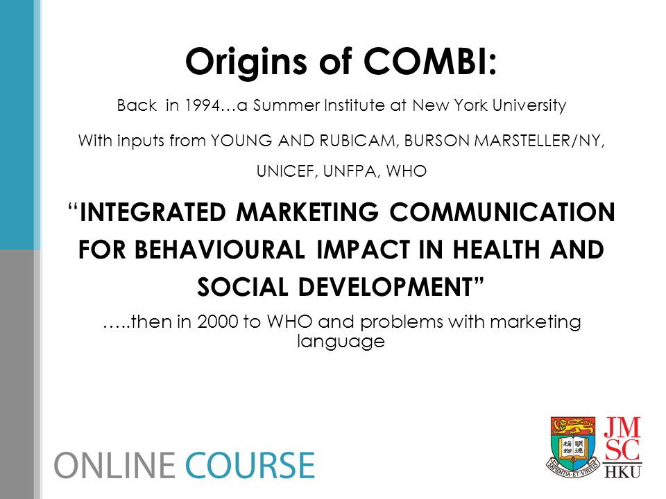 Origins of COMBI: Back in 1994…a Summer Institute at New York University.