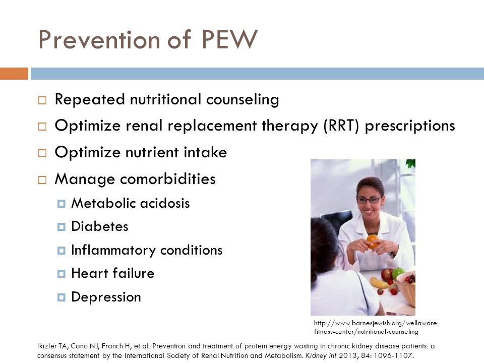 Prevention of PEW Repeated nutritional counseling