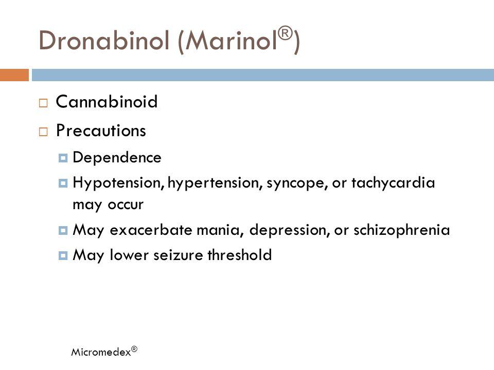 Dronabinol (Marinol®)