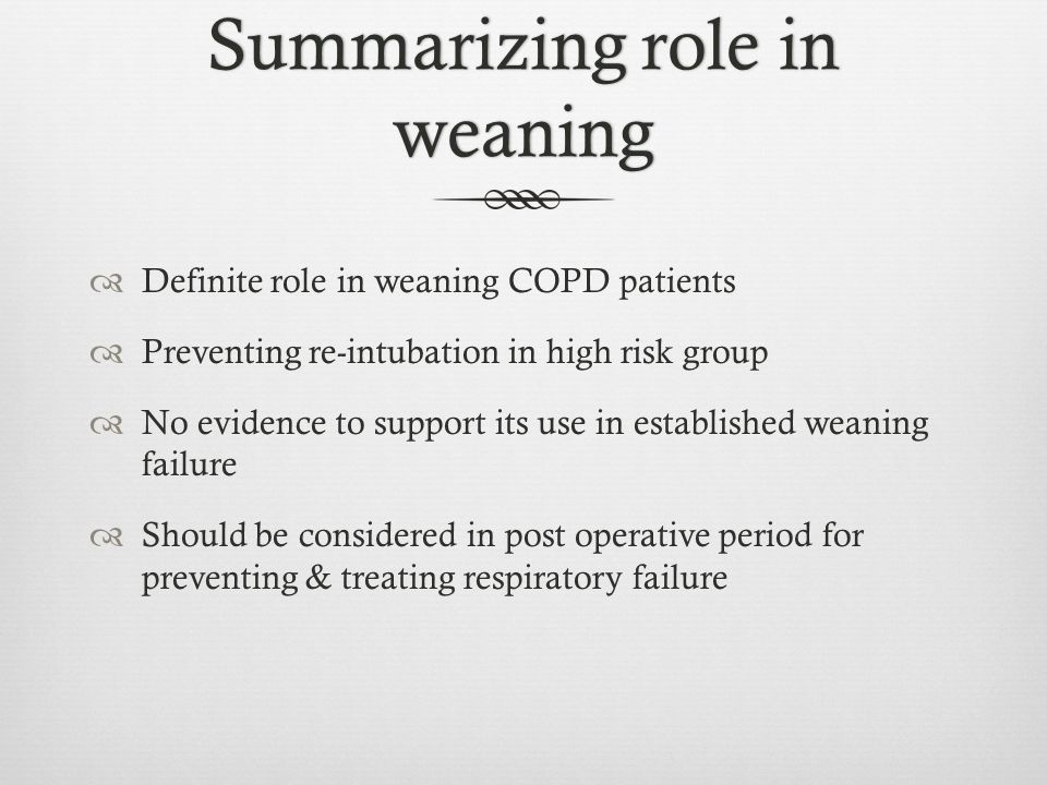 Summarizing role in weaning