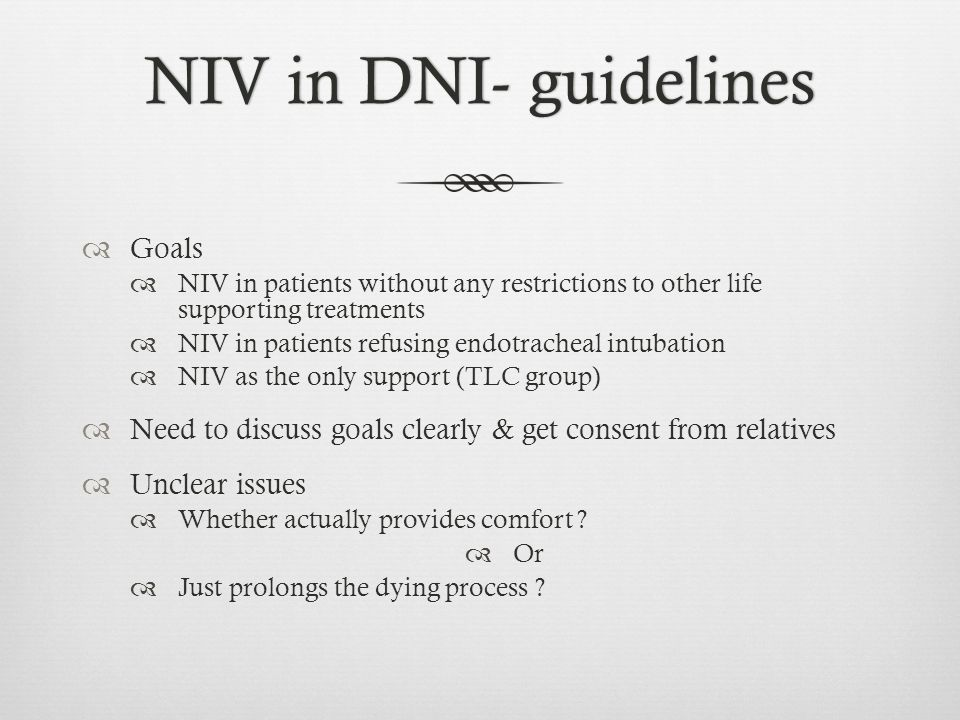 NIV in DNI- guidelines Goals