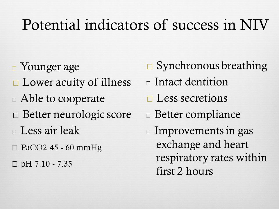 Potential indicators of success in NIV