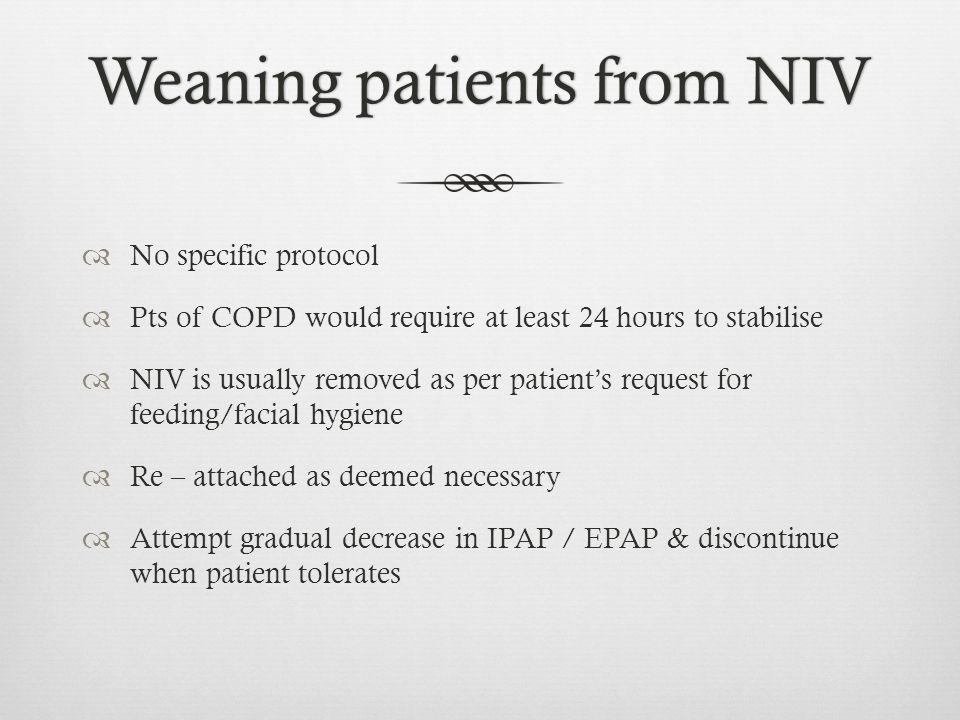 Weaning patients from NIV
