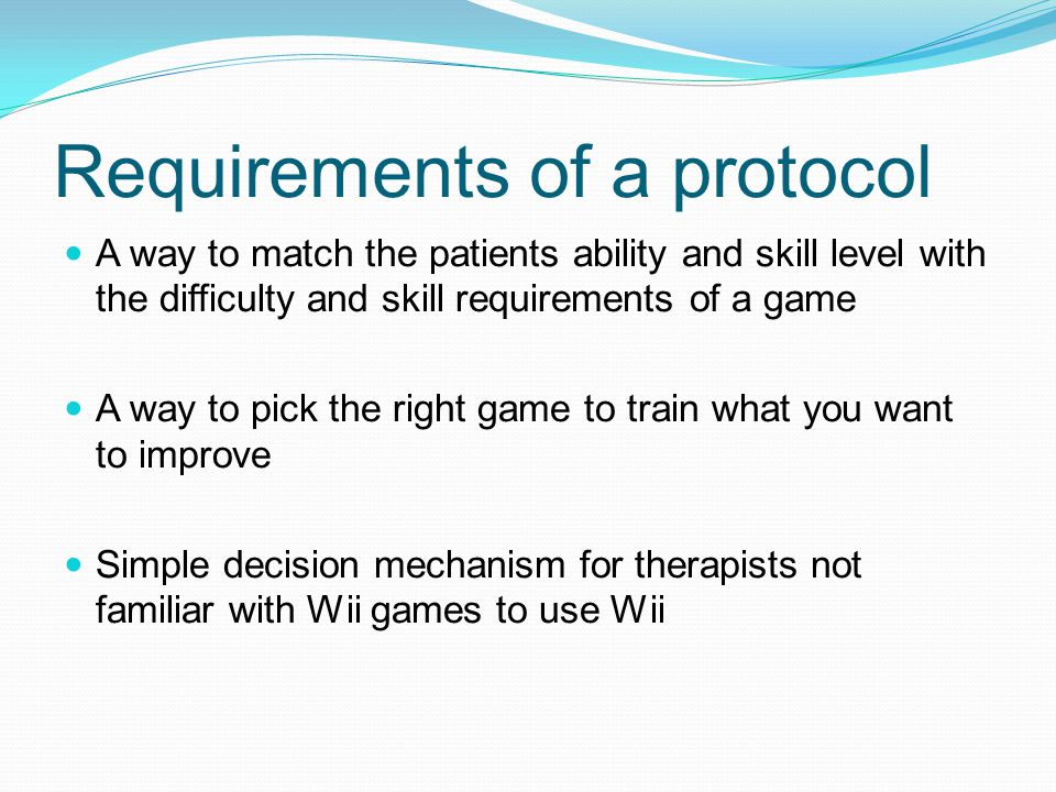 Requirements of a protocol