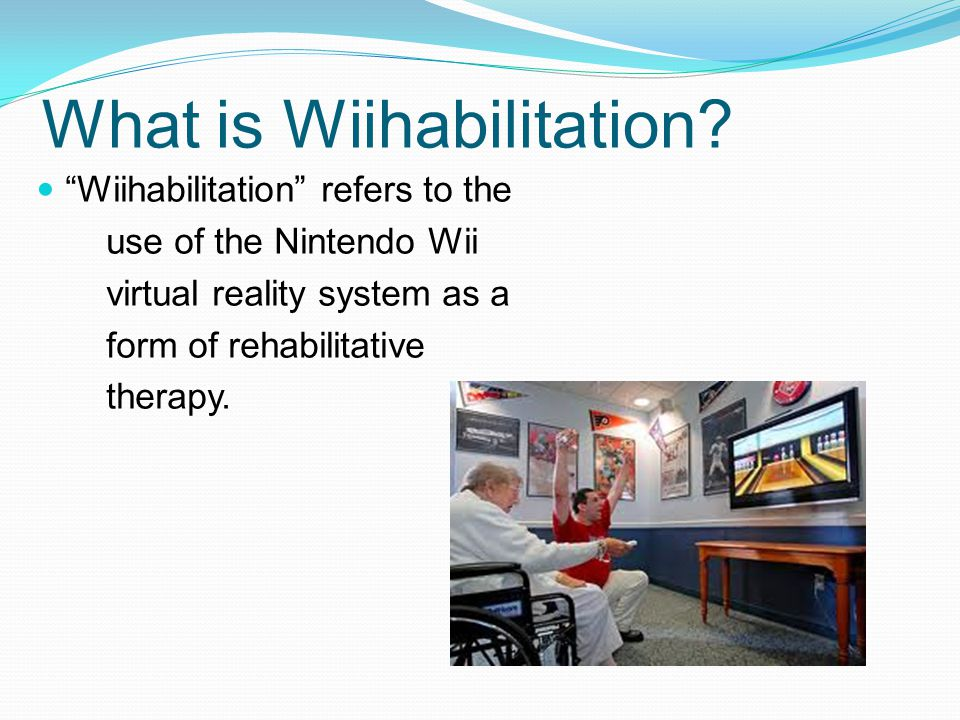 What is Wiihabilitation