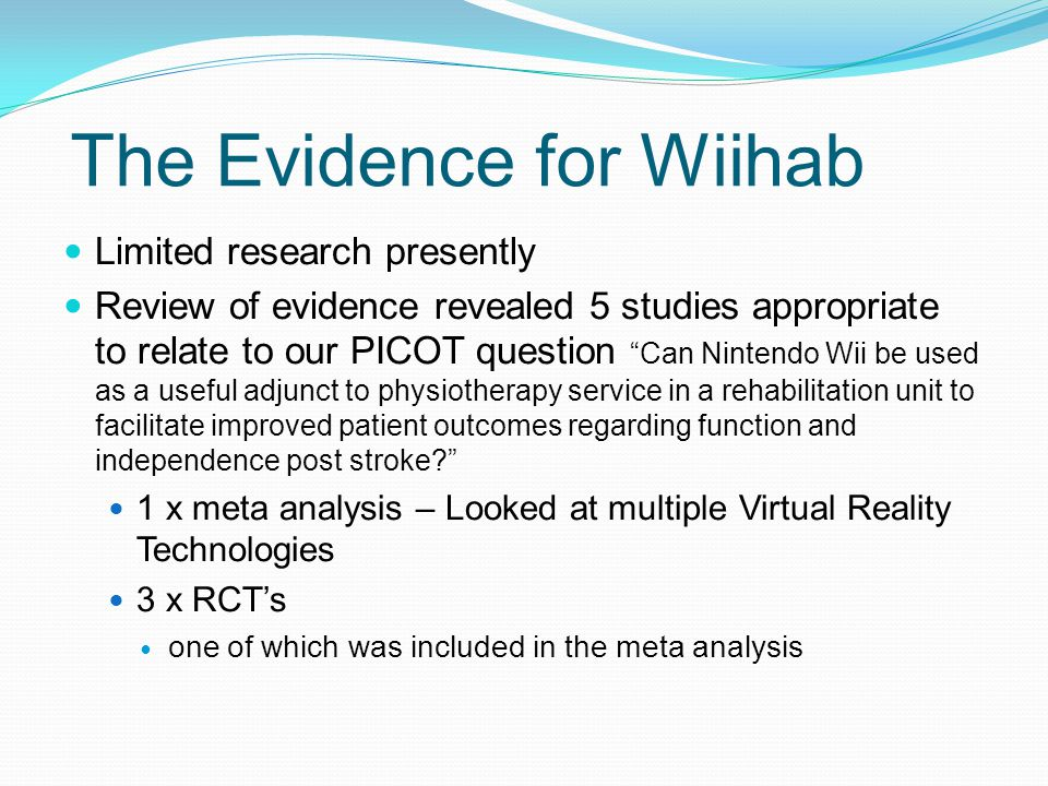 The Evidence for Wiihab