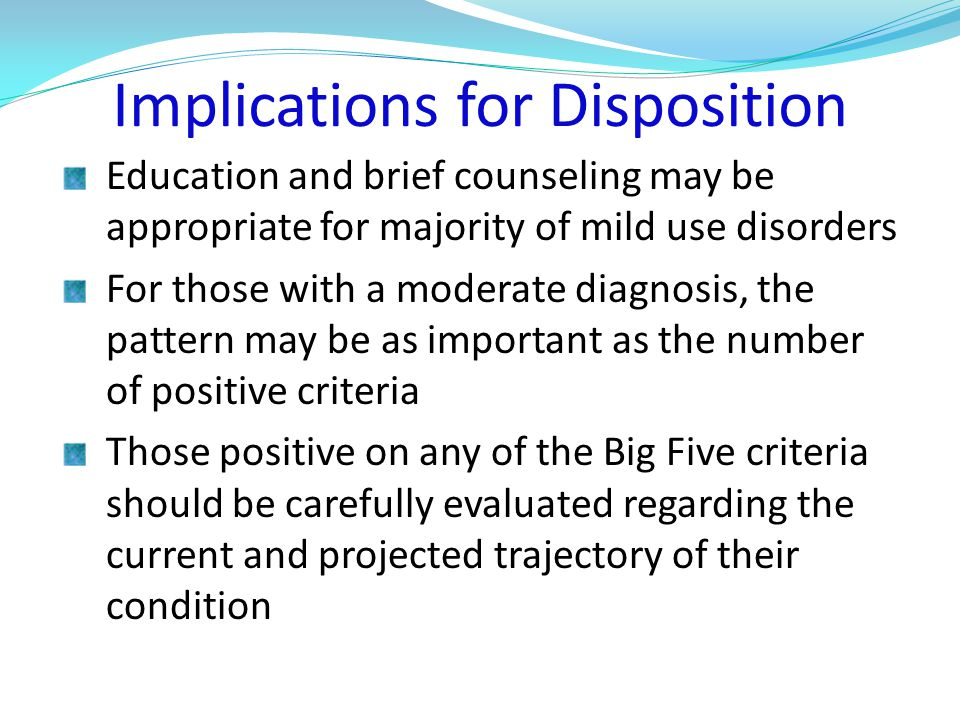 Implications for Disposition