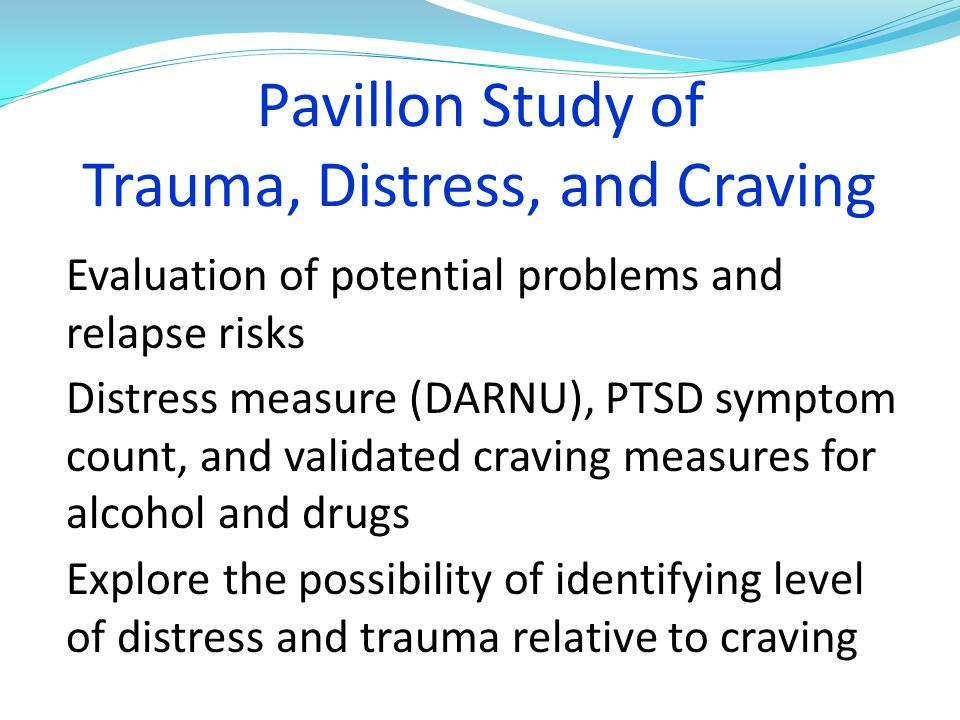 Pavillon Study of Trauma, Distress, and Craving
