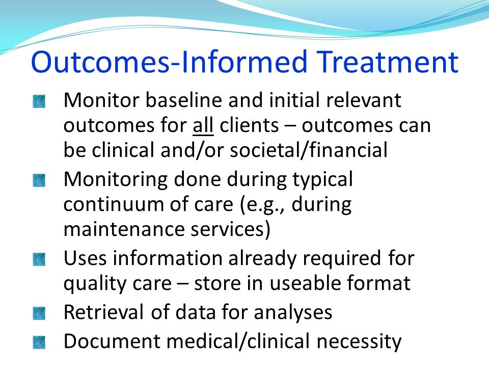 Outcomes-Informed Treatment