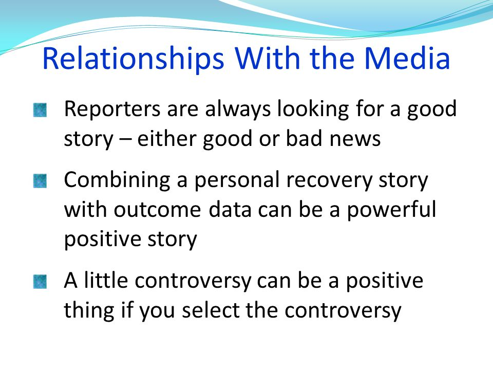 Relationships With the Media