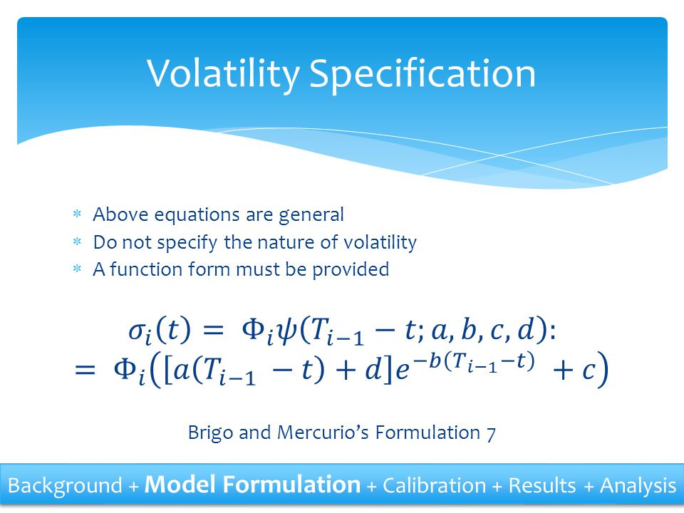 Volatility Specification