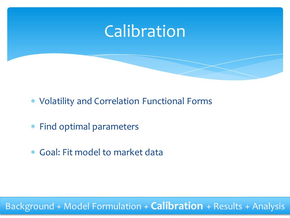 Calibration Volatility and Correlation Functional Forms