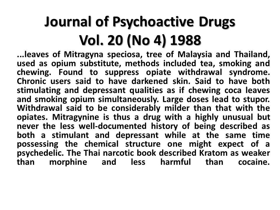 Journal of Psychoactive Drugs Vol. 20 (No 4) 1988