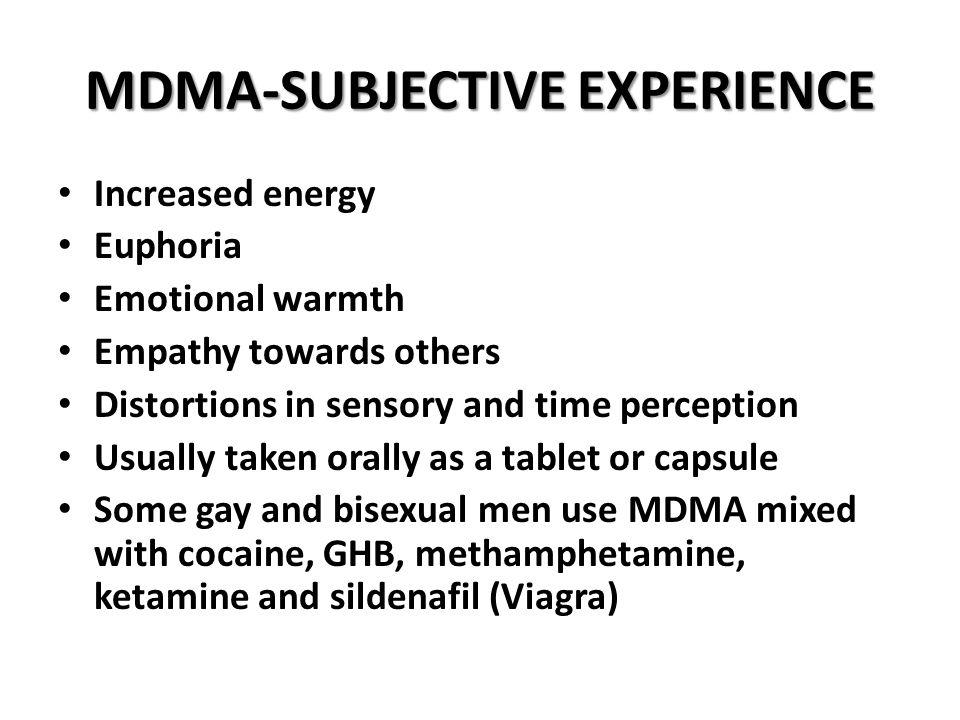MDMA-SUBJECTIVE EXPERIENCE