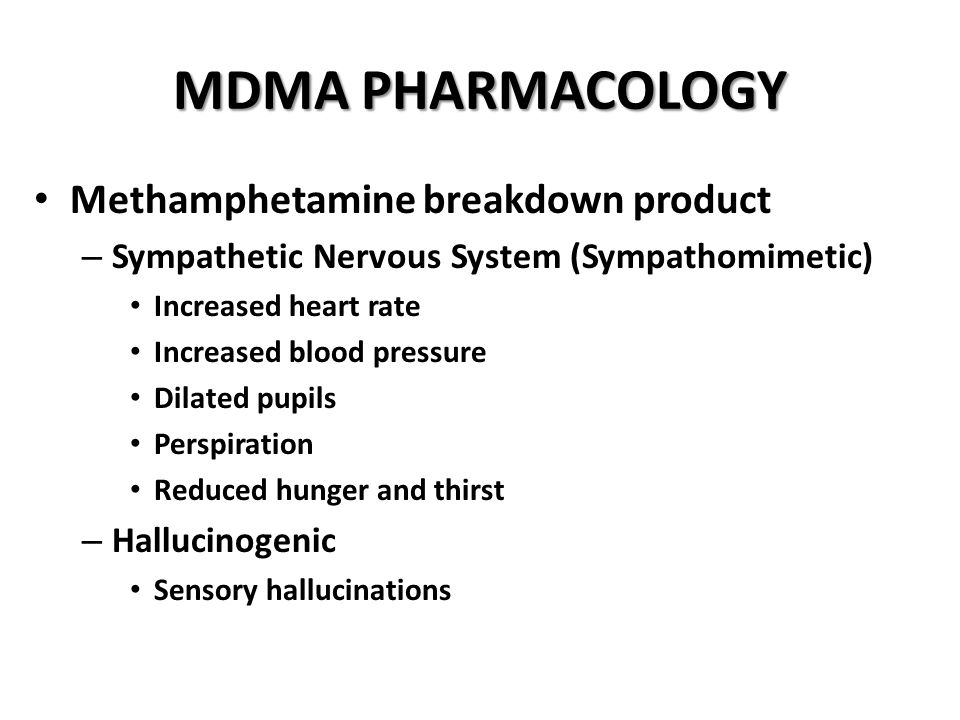 MDMA PHARMACOLOGY Methamphetamine breakdown product