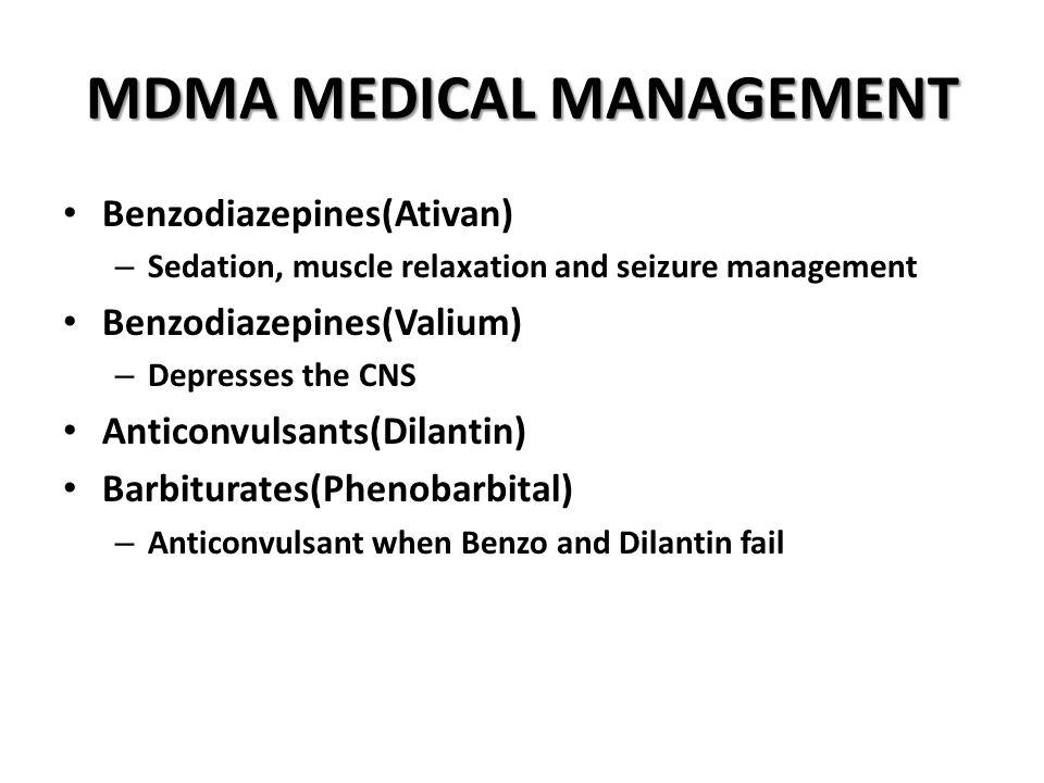 MDMA MEDICAL MANAGEMENT
