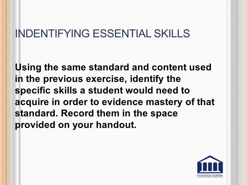 Indentifying essential skills