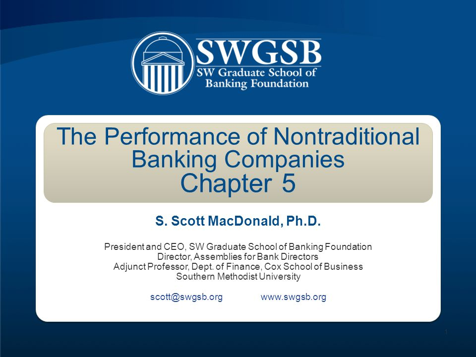 The Performance of Nontraditional Banking Companies Chapter 5
