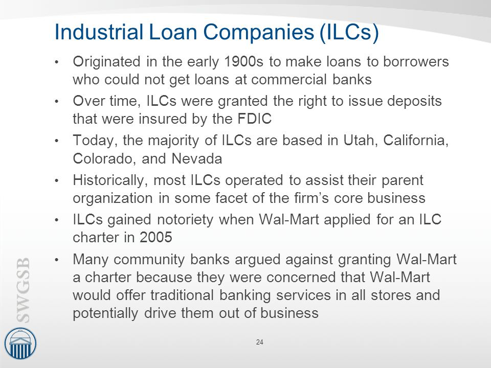 Industrial Loan Companies (ILCs)