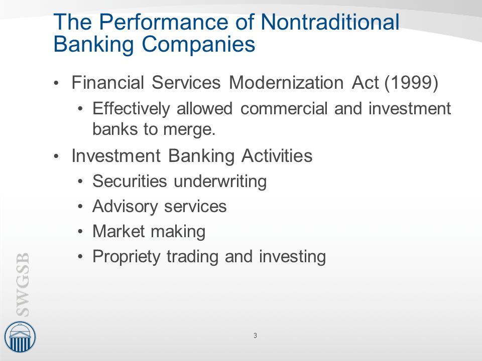 The Performance of Nontraditional Banking Companies