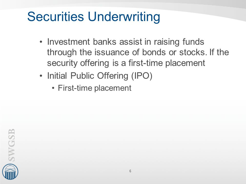 Securities Underwriting