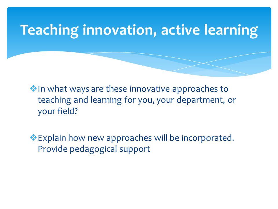 Teaching innovation, active learning