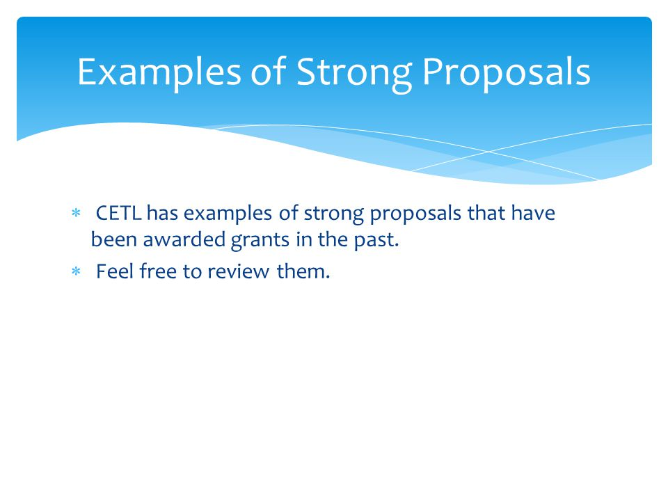 Examples of Strong Proposals