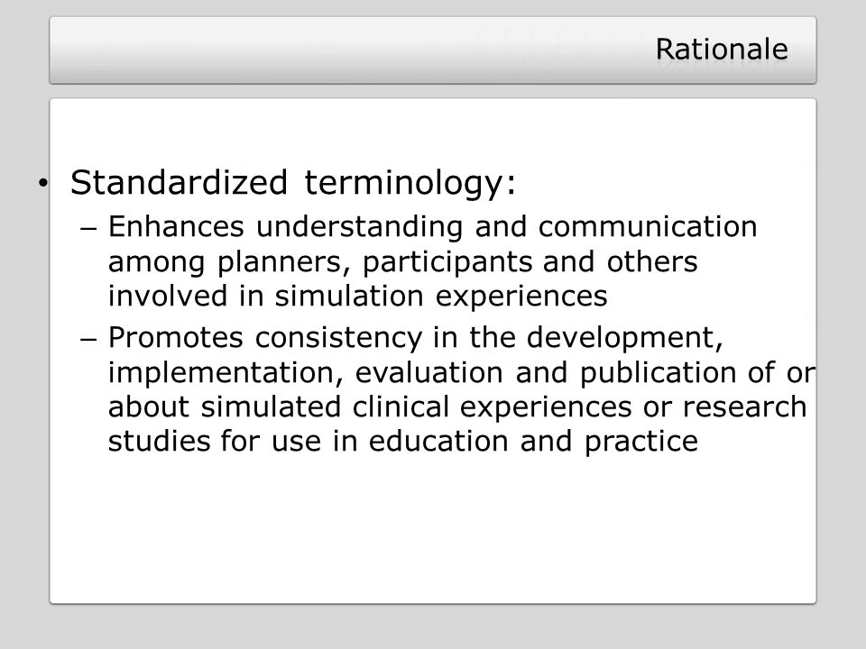 Standardized terminology:
