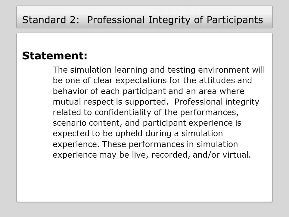 Standard 2: Professional Integrity of Participants