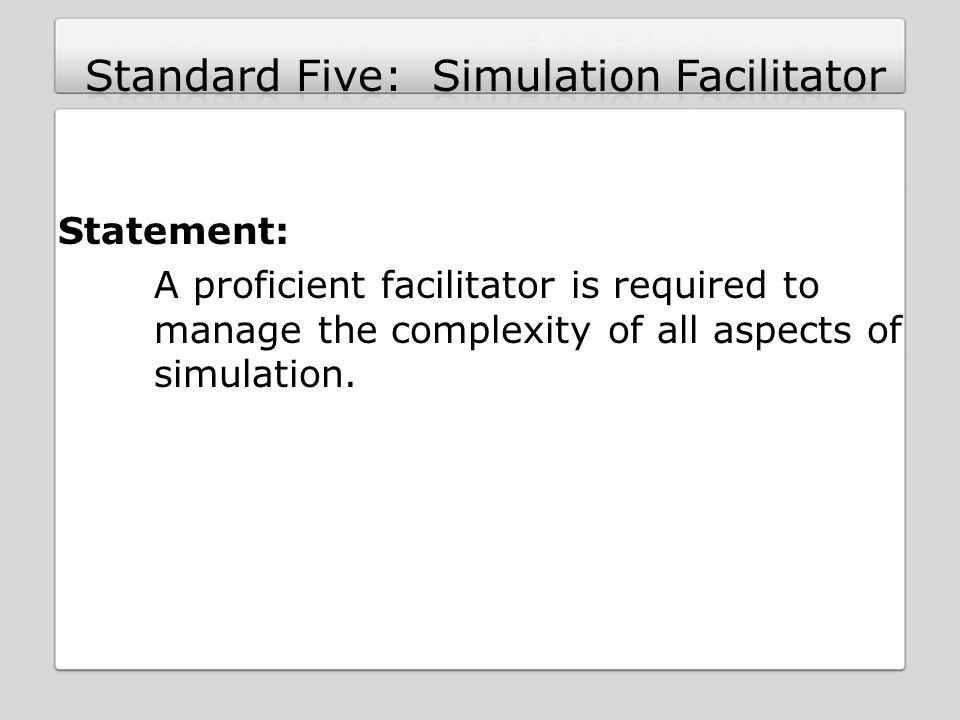 Standard Five: Simulation Facilitator