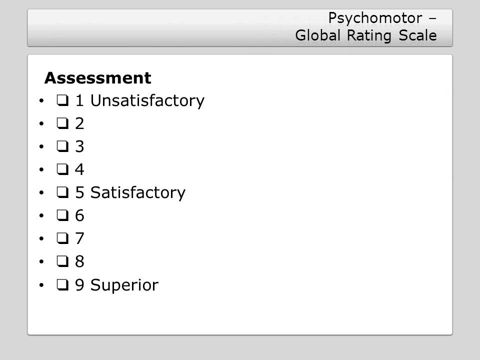 Psychomotor – Global Rating Scale