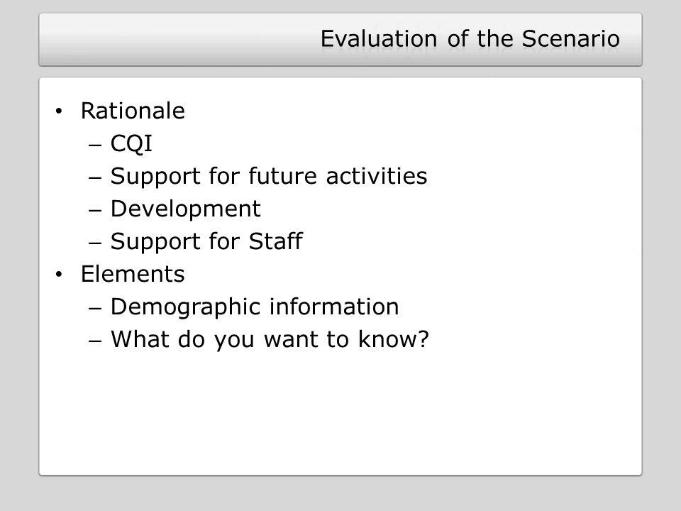 Evaluation of the Scenario
