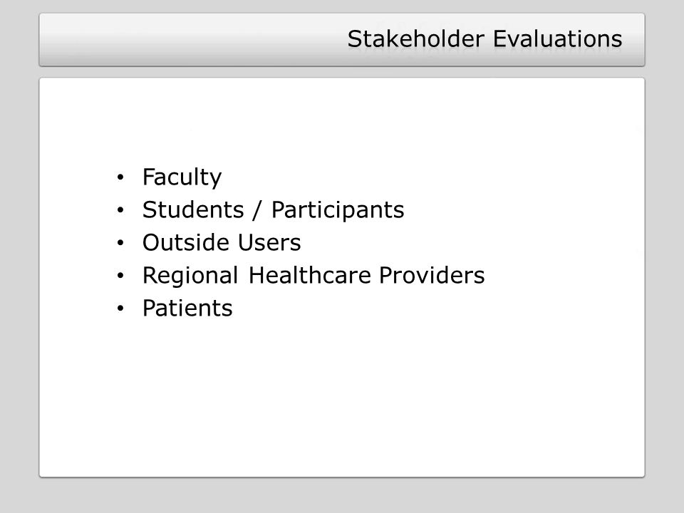 Stakeholder Evaluations