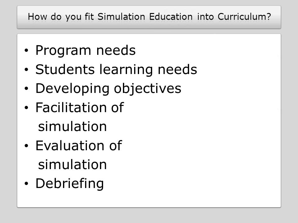 How do you fit Simulation Education into Curriculum