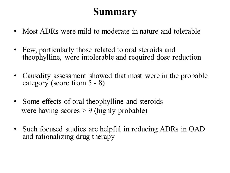 Summary Most ADRs were mild to moderate in nature and tolerable