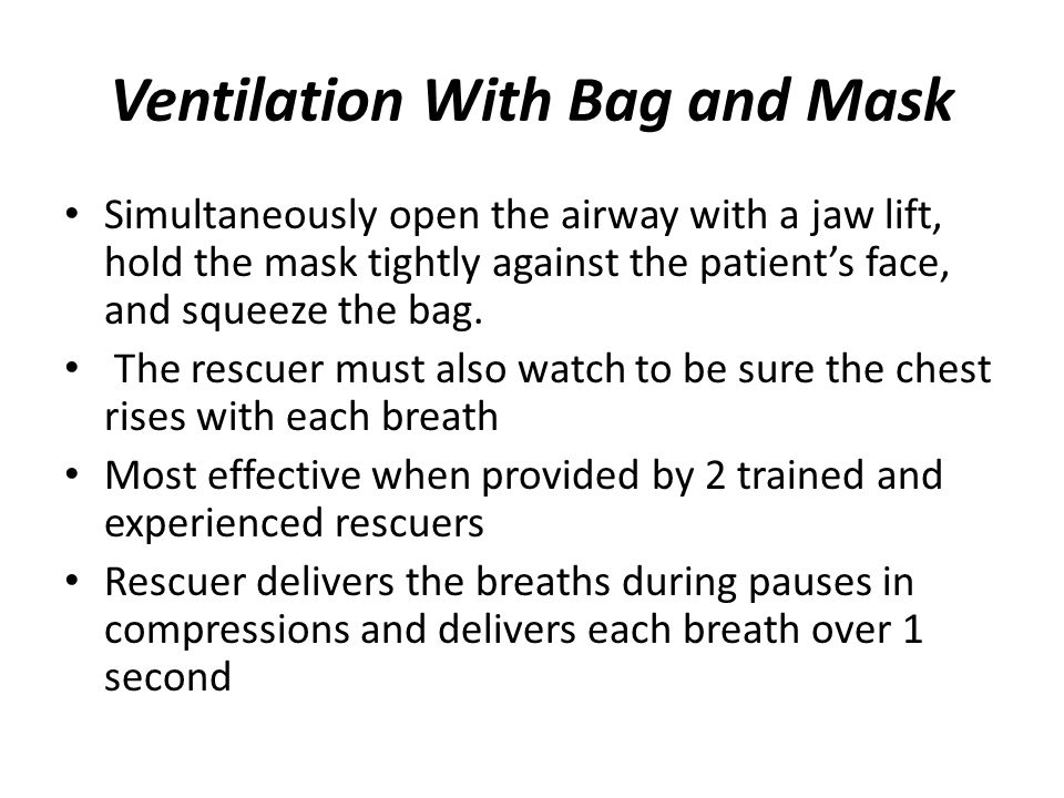 Ventilation With Bag and Mask