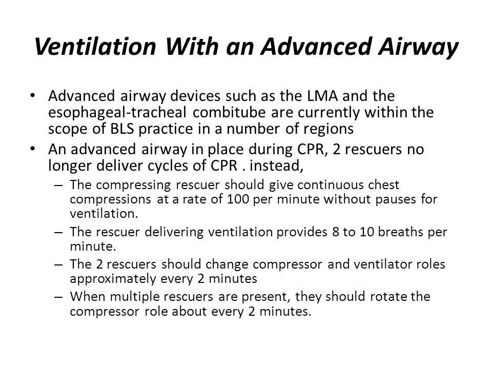 Ventilation With an Advanced Airway